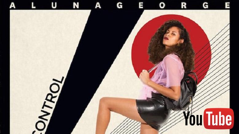 AlunaGeorge ft. Popcaan - I'm In Control
