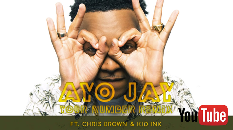 Ayo Jay ft. Chris Brown & Kid Ink - Your Number